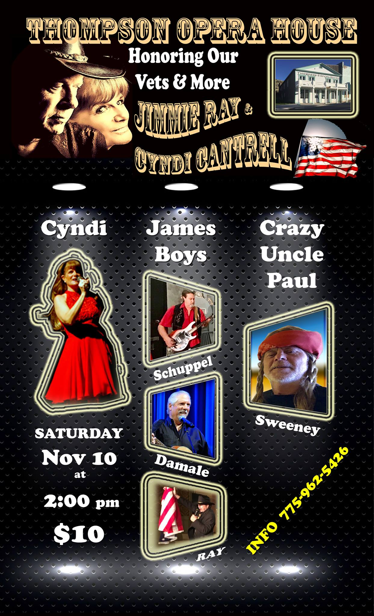 Thompson's Opera House - Honoring Our Vets & More, Jimmie Ray & Cyndi Cantrell, Saturday, November 10 at 2 p.m. - $10 - Info (775) 962-5426